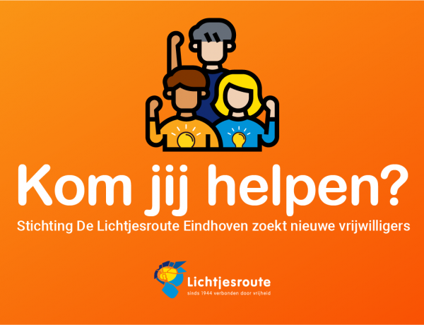 Stichting De Lichtjesroute Eindhoven zoekt nieuwe vrijwilligers!